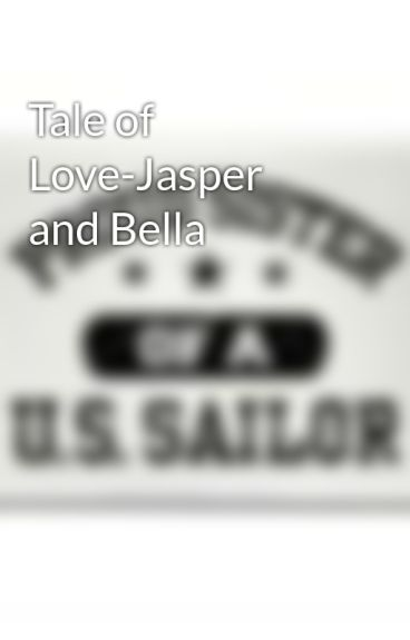 Tale of Love-Jasper and Bella