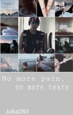 No more pain, no more tears. by julka283