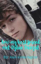 How my best friend  met Dylan Dauzat by kait-loves-taylor