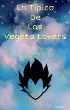 Típico De Las Vegeta Lovers  by LaSaiyanEnLaTierra