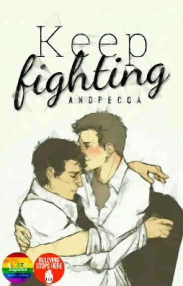 Keep Fighting      Destiel AU