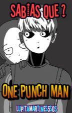 Sabias Que ? One punch man by LupitaMartines5SOS