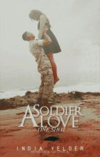 A Soldier Love by Loversadfriends