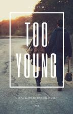 Too Young by AdellH
