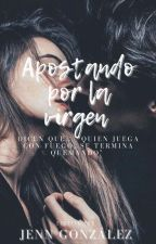Apostando Por La Virgen by JenniferGonzalez045