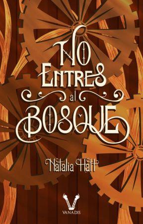 No entres al bosque by NataliaAlejandra