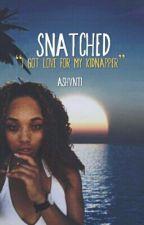 Snatched by Ashvnti