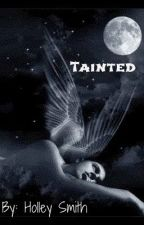 Tainted by HolleySmith2