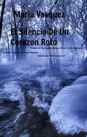 El Silencio De Un Corazon Roto by Esperanza3946