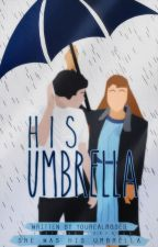 His Umbrella by yourealroses