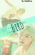 ~BIRD~ «YoonMin; Adaptación» by -minbxby