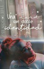 Una nerd con doble identidad.  by Leedora_