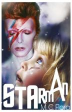 Starman [David Bowie Imagine] #Wattys2016 #VisualStory  by CherriPiie888