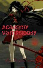 Academy VampBloody (livro 1) by RaquelKiller