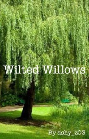 Wilted Willows by ashy_z03