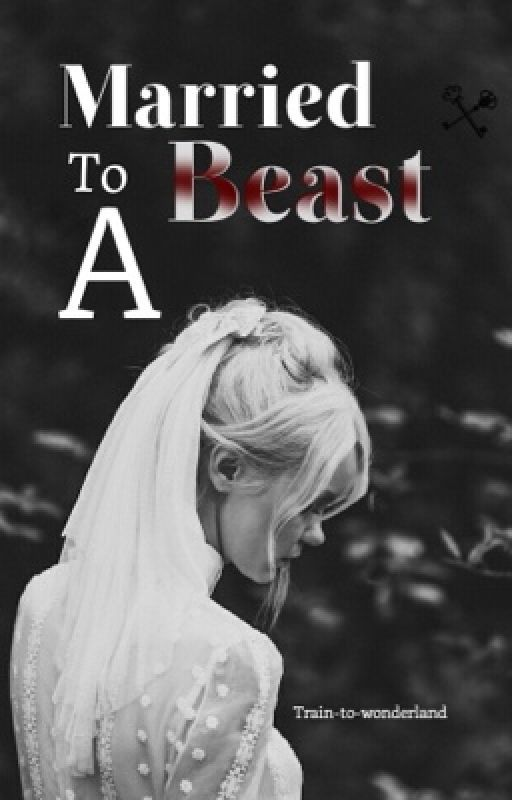 Married To A Beast by Train-to-Wonderland