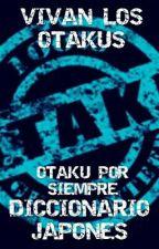DICCIONARIO OTAKU by LuisFemayor