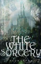 The White Sorcery by mightypam
