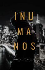 INUMANOS by FaithCarlan