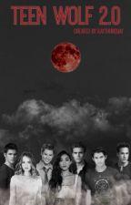 Teen Wolf 2.0 by KayThursday