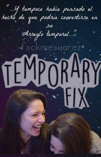 Temporary Fix (Barbica) ©