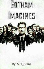 Gotham Imagines by Mrs_Crane