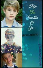 Elije!! Tu Familia O Yo? (MattyBRaps Y Tu❤) by EsmesitaYo