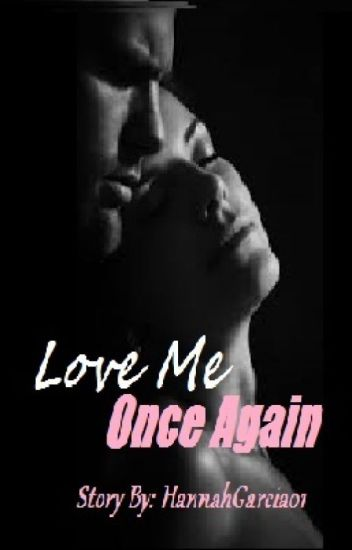 Love Me Once Again