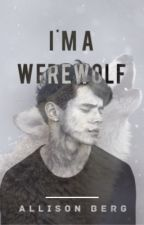 I'm a Werewolf[Sequel to I'm a Vampire] by ally_berg