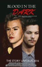 BLOOD IN THE DARK |LARRY STYLINSON|. by XxfaixX