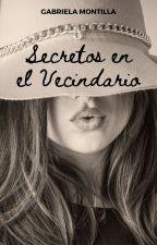 Secretos en el Vecindario by gabyaqua