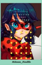Miraculous WhatsApp by Mikasa_Riville