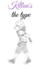 Killua's The Type... by Miss_Scythe