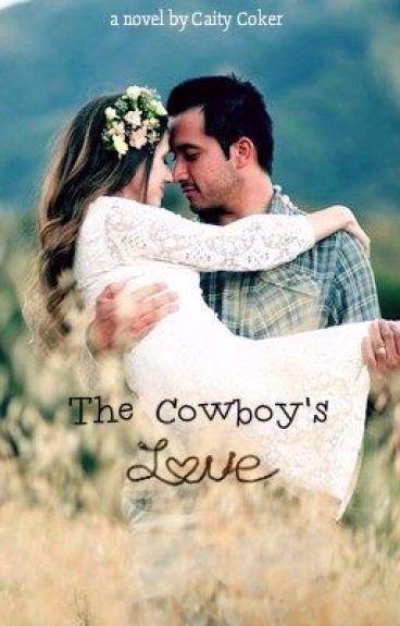 The Cowboy's Love #Wattys2016