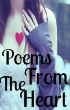 Poems From The Heart by BulletToTheHeart