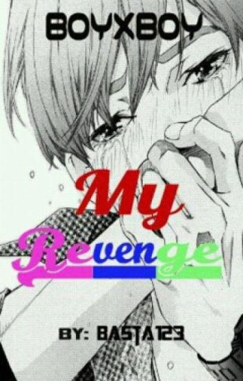 My Revenge (boyxboy) √