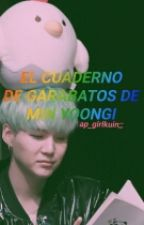 El cuaderno de garabatos de Min Yoongi. (Yoonmin/One Shot). by ap_girlkuin