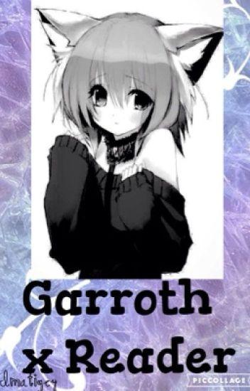 Reader x Garroth {Aphmau Fan Fiction}