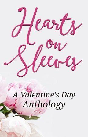 Hearts on Sleeves (A Valentine's Day Anthology) by MichelleJoQuinn