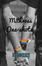Mithross one shots by enderseye