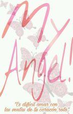 ¡My Angel! //Blarlos// by Una_sombrerita