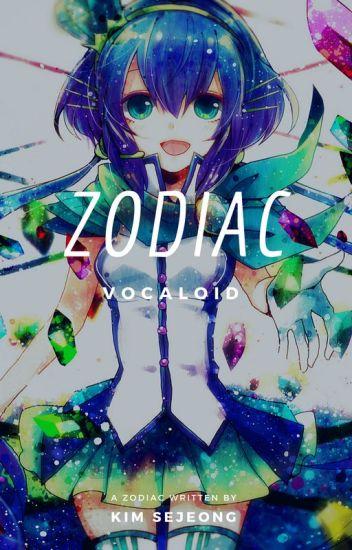 Vocaloid Zodiac ☀©