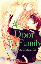 A Door to Family | Ongoing by Kazuna22164