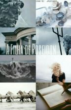 A Filha De Poseidon  by Ruteg7021