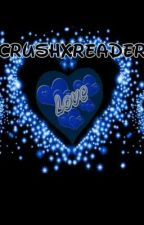 Crushxreader imagines  by mashaunismith12