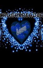 Crushxreader imagines  by mashaunismith12