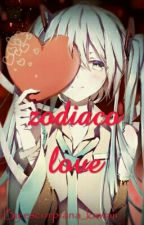 Zodiaco Love ;) (One-Shots) by escorpiana_kawaii