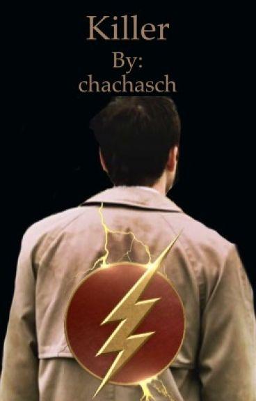 | Killer | The Flash vs Supernatural crossover