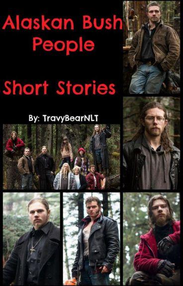 Alaskan Bush People - Short Stories