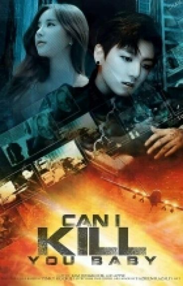 (c) Can I Kill You Baby?